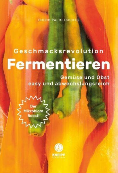 Geschmacksrevolution Fermentieren