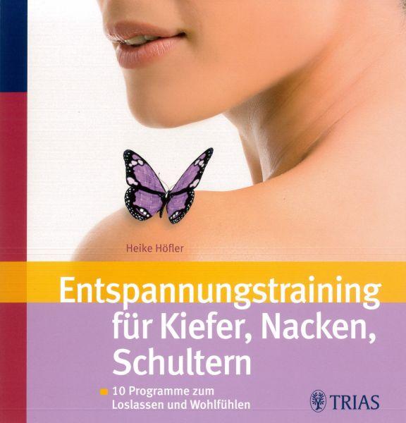 Entspannungstraining für Kiefer, Nacken, Schultern