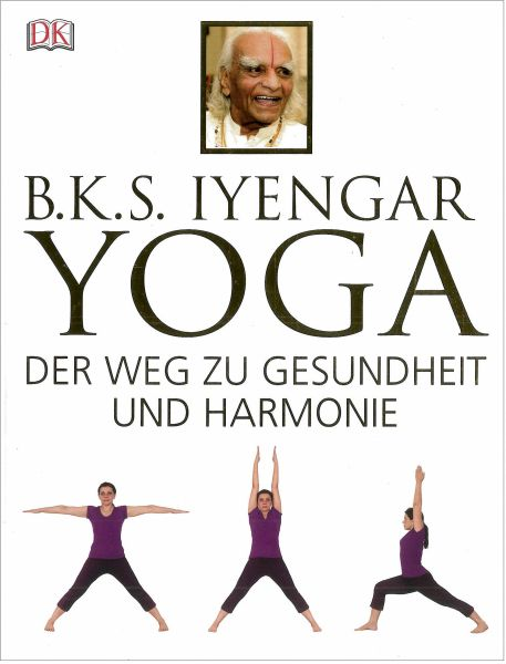 Yoga - Der Weg zu Gesundheit und Harmonie