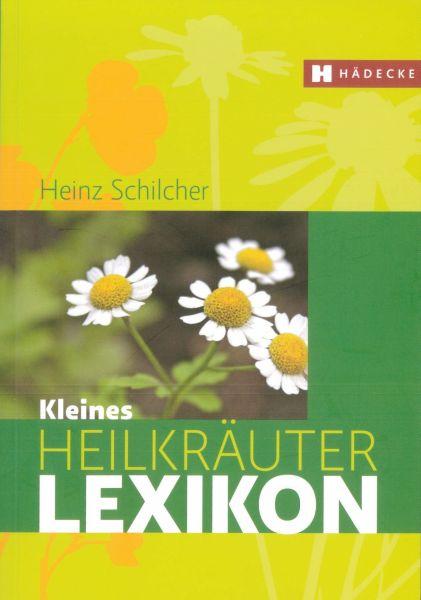Kleines Heilkräuter Lexikon