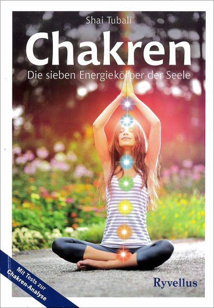Chakren - Die sieben Energiekörper der Seele
