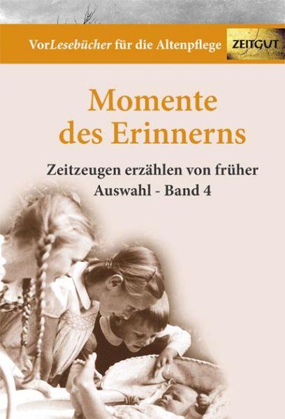 Momente des Erinnerns - Band 4