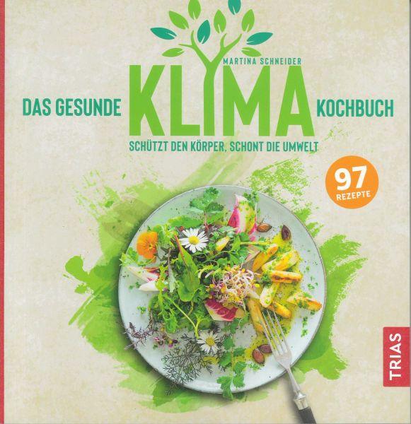 Das gesunde Klima-Kochbuch