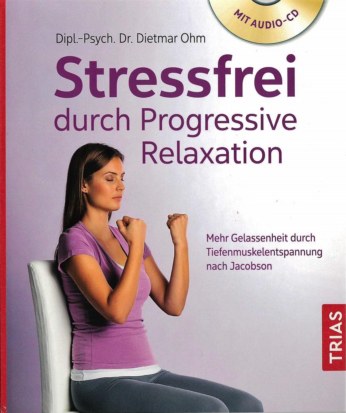 progressive relaxation autogenes training entspannung lebensordnung stressbew ltigung. Black Bedroom Furniture Sets. Home Design Ideas