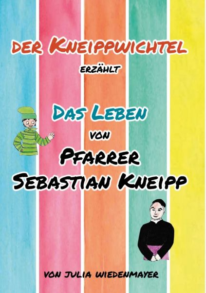 "Bilderbuch ""Pfarrer Sebastian Kneipp"""