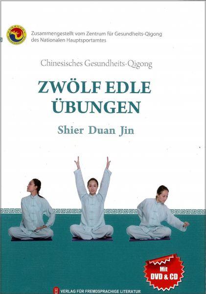 Zwölf edle Übungen - Shier Duan Jin