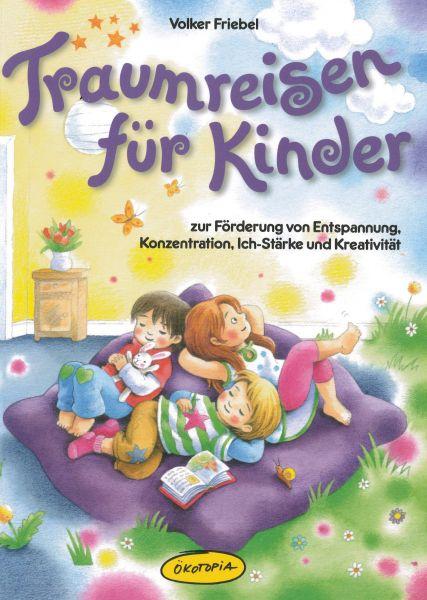 Traumreisen für Kinder