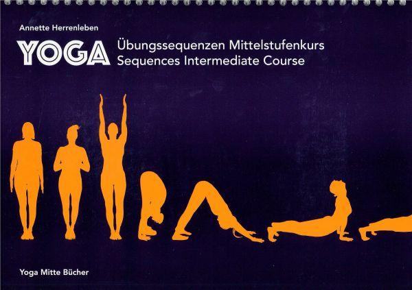 Yogaübungssequenzen Mittelstufenkurs