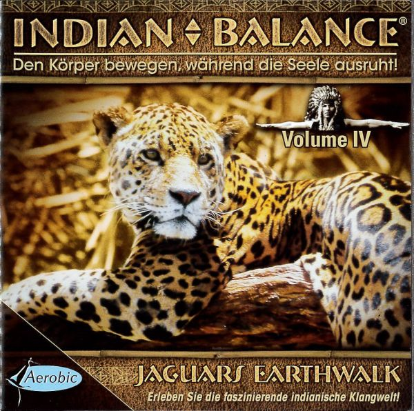 CD - Indian Balance® - Jaguars Earthwalk