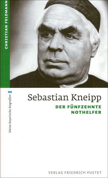 Sebastian Kneipp - Der fünfzehnte Nothelfer