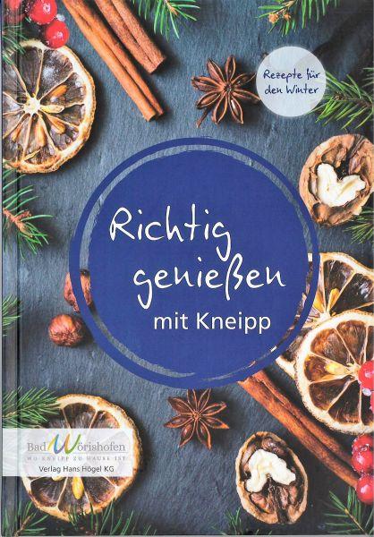 Richtig genießen mit Kneipp - Winterrezepte