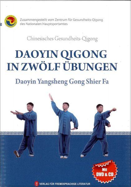 Daoyin Qigong in zwölf Übungen