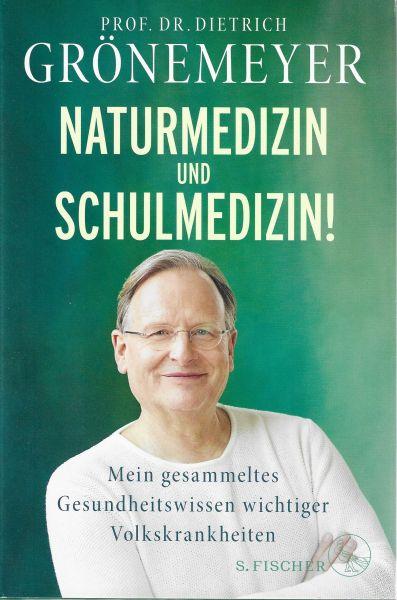 Naturmedizin und Schulmedizin