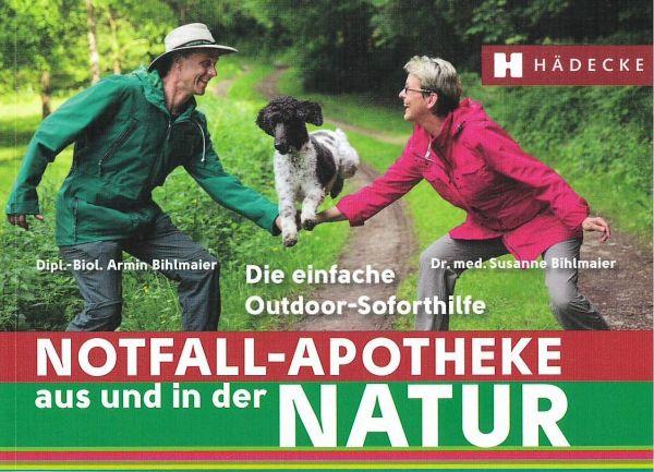 Notfall-Apotheke aus und in der Natur