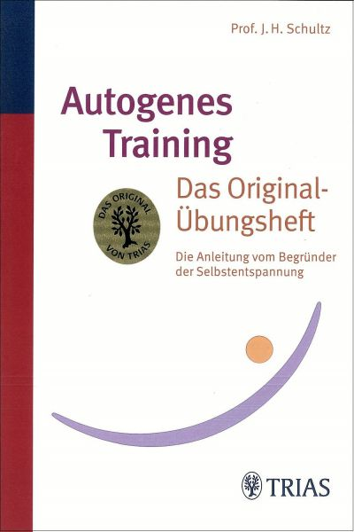 Autogenes Training - Das Original-Übungsheft