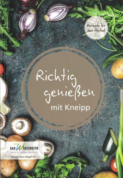 Richtig genießen mit Kneipp - Herbstrezepte