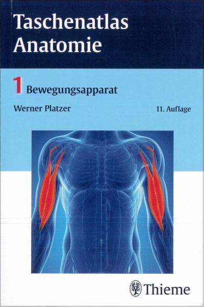 Taschenatlas Anatomie - 1 Bewegungsapparat