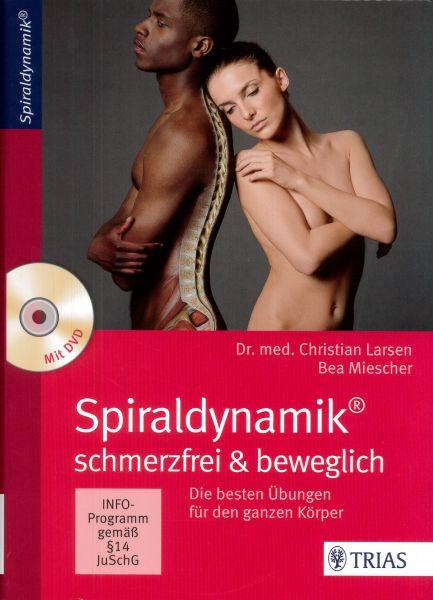 Spiraldynamik schmerzfrei & beweglich