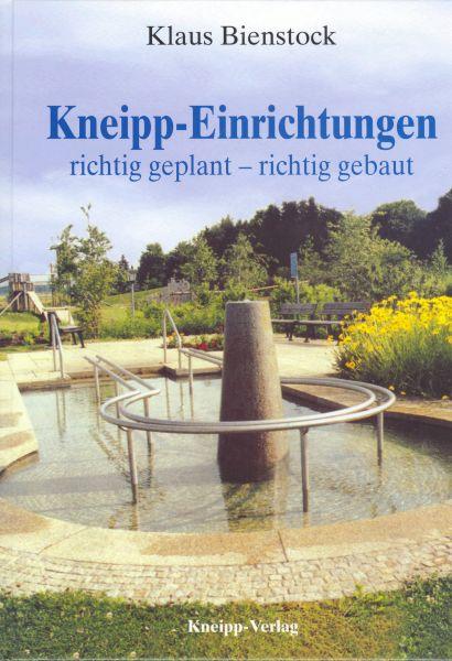 Kneipp-Einrichtungen: richtig geplant - richtig gebaut