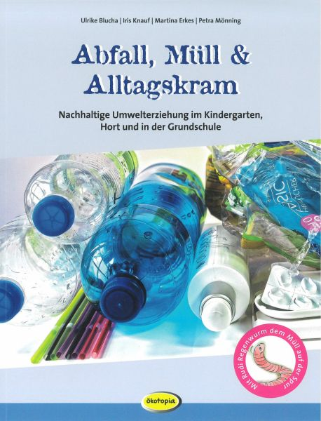 Abfall, Müll & Alltagskram