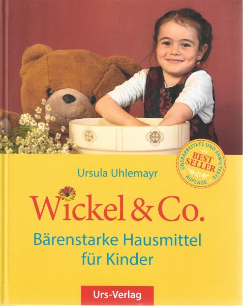 Wickel & Co. Bärenstarke Hausmittel